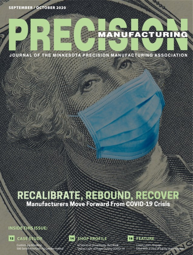 Minnesota Precision Manufacturing Association Article   Just-In-Time Manufacturing, Stepping Into the COVID-19 Supply Chain