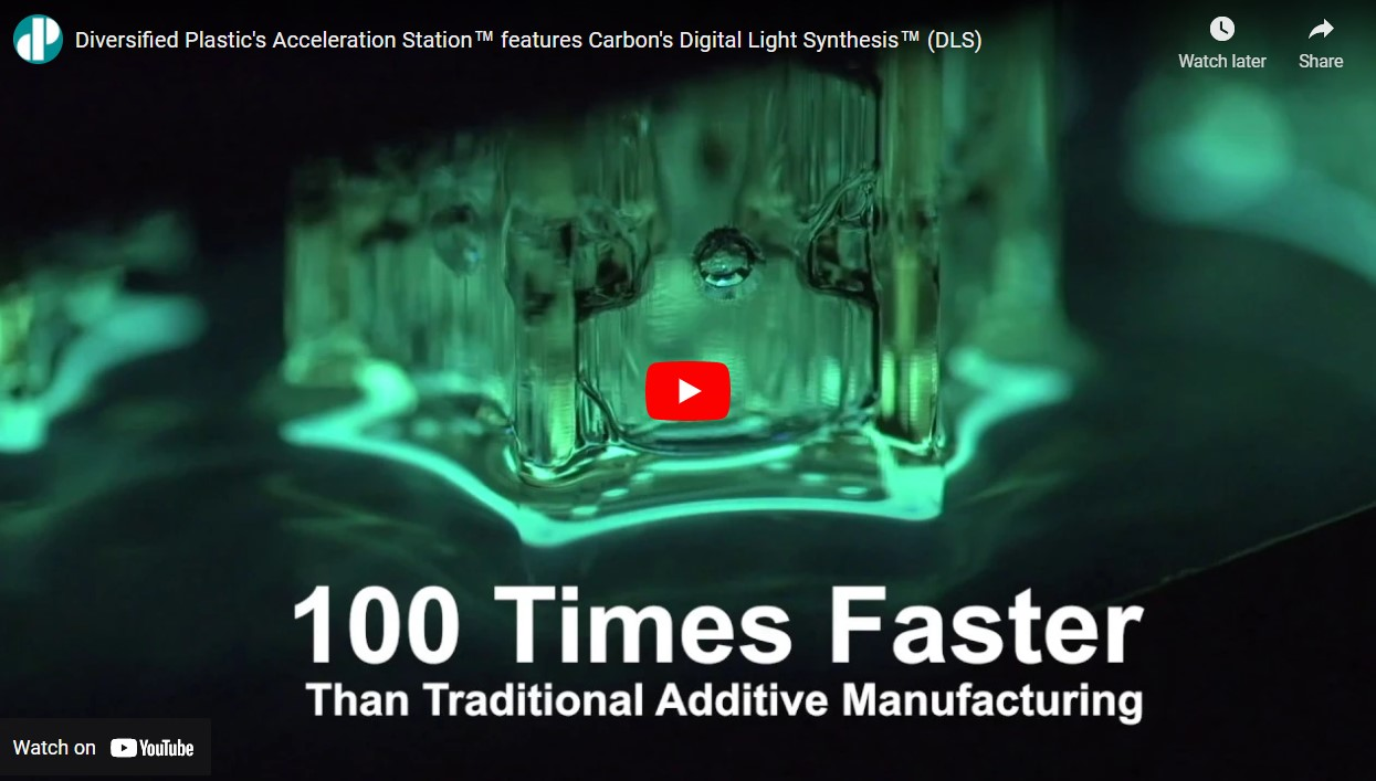 Diversified Plastic's Acceleration Station™ features Carbon's Digital Light Synthesis™ (DLS)
